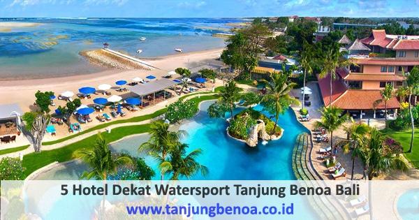 Hotel Dekat watersport Tanjung Benoa Bali